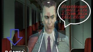 Playthrough - Half Life 2 Trem Bala (01) PT/BR