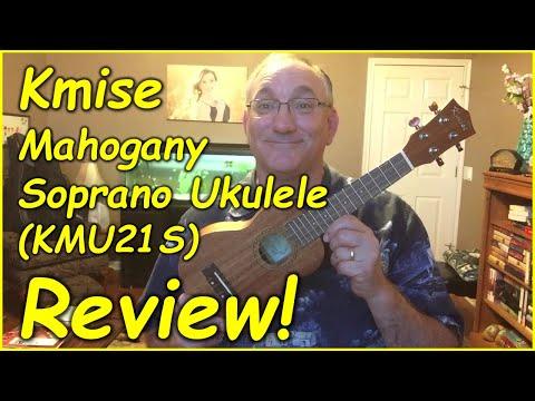 Kmise Mahogany Soprano Ukulele Review KMU21S