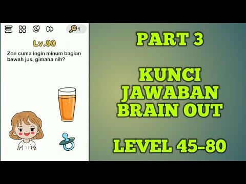 Part 3 Kunci Jawaban Brain Out Level 45 80 Youtube