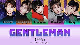 SHINee (샤이니) (シャイニー) Gentleman - Kan/Rom/Eng Lyrics (가사) (歌詞…