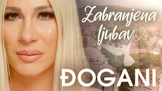 ĐOGANI - Zabranjena ljubav - Official video + Lyrics