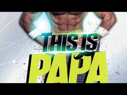 This is Papa 2K16 - Set by Teddy Clarks