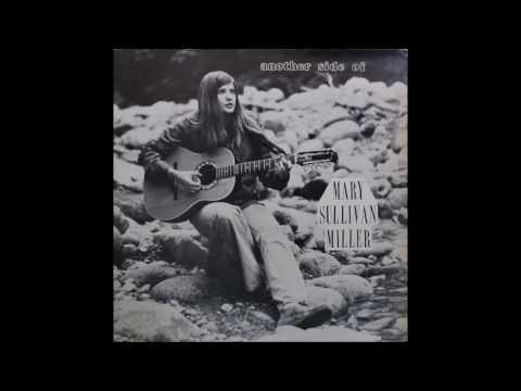 Mary Sullivan Miller - Love Song