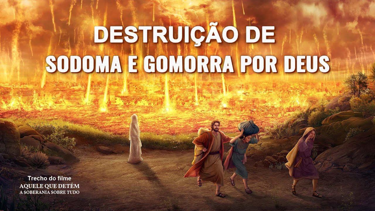 """Música gospel """"Aquele que detém a soberania sobre tudo"""" Clipe 6 - Destruição de Sodoma e Gomorra por Deus"""