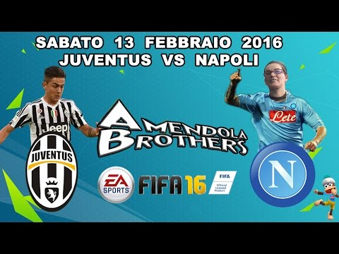PS4 - FIFA 16 Pronostico Juventus - Napoli 13/02/2016 - Amendola Mother
