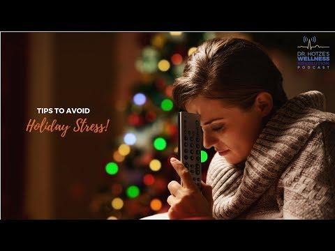 Tips to Avoid Holiday Stress