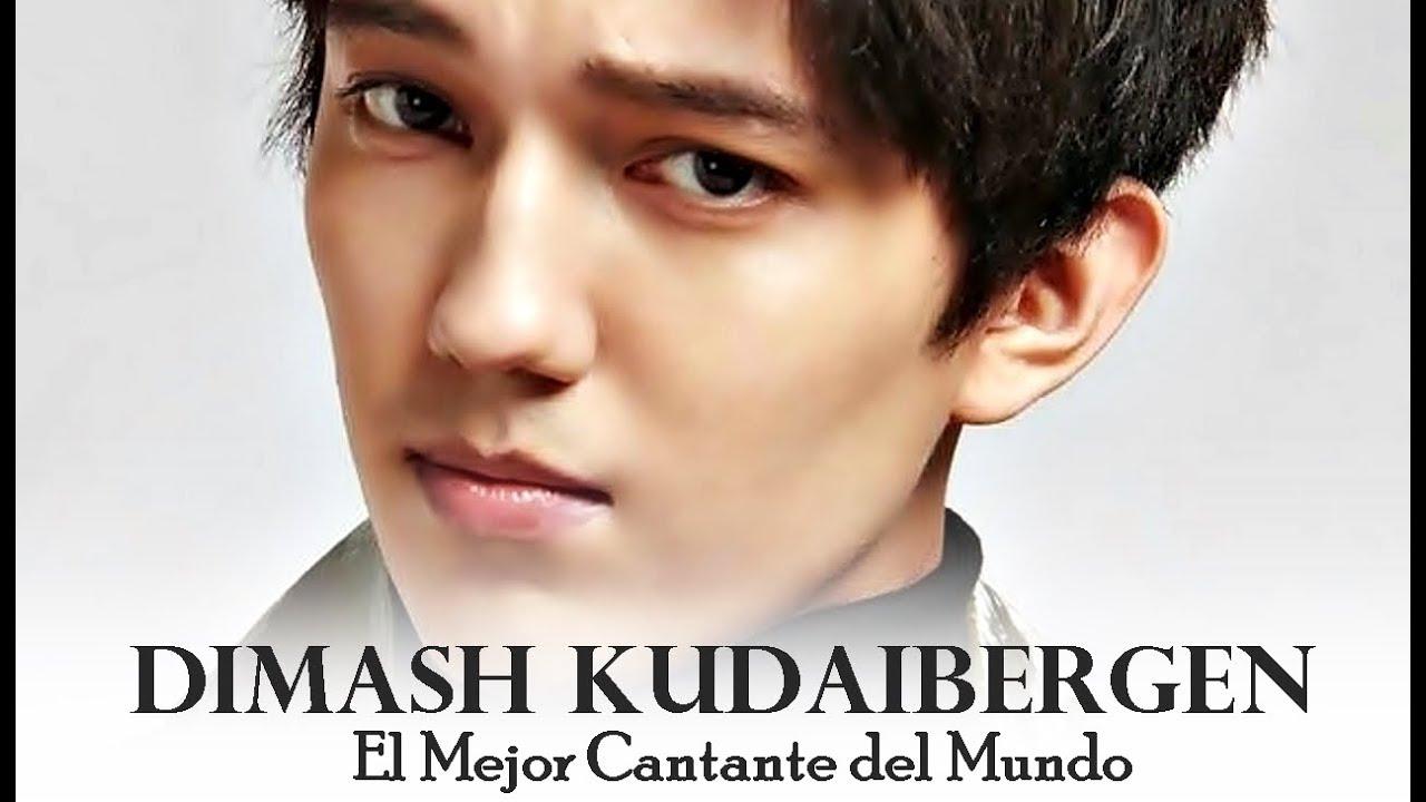 El Mejor Cantante Del Mundo Dimash Kudaibergen The World S Best Singer Myfriendsac Youtube