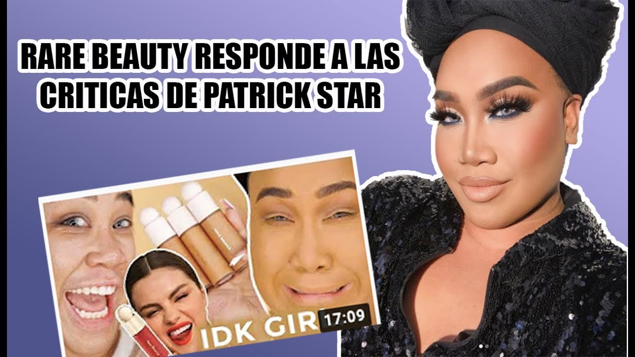 SELENA GOMEZ le responde a PATRICK STAR las criticas a RARE BEAUTY!!!