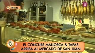 El concurs Mallorca i Tapas arriba al Mercado de San Juan