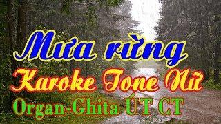 Karaoke Mưa Rừng Tone Nữ