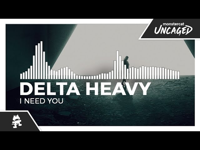 delta-heavy-i-need-you-monstercat-release-monstercat-uncaged