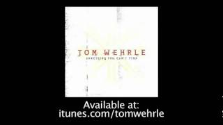 Watch Tom Wehrle Theres Something More video