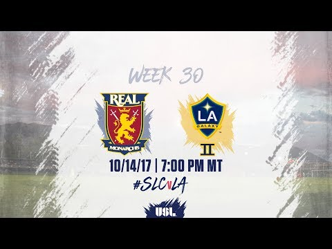USL LIVE - Real Monarchs SLC vs LA Galaxy II 10/14/17