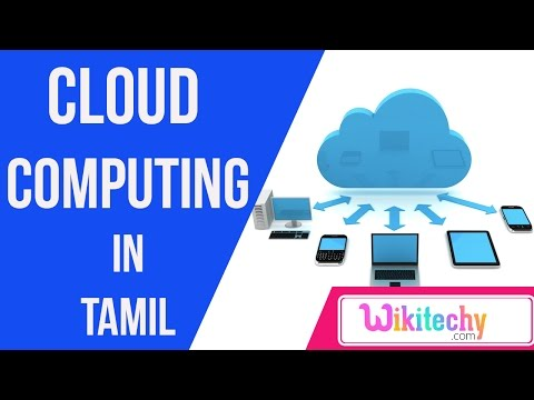 cloud computing in tamil | history of cloud computing | live cloud server top 10 most online videos