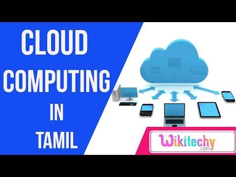 cloud computing in tamil   history of cloud computing   live cloud server top 10 most online videos