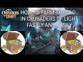 CRUSADERS OF LIGHT - HOW TO FARM 1K GOLD FASTLY AND EASILY.