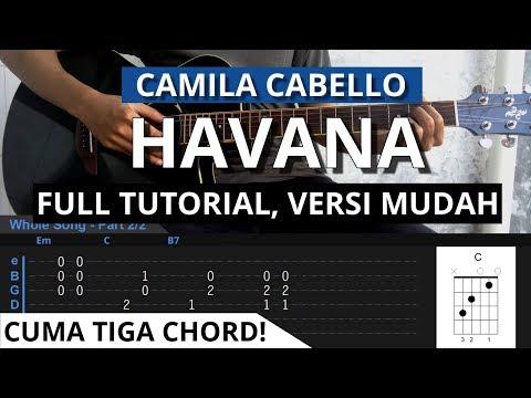 Tutorial Gitar HAVANA - Camila Cabello Chord Asli Versi Mudah