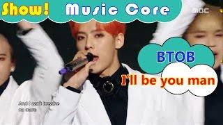 Video [HOT] BTOB - I'll be your man, 비투비 - 기도 Show Music core 20161126 download MP3, 3GP, MP4, WEBM, AVI, FLV April 2018