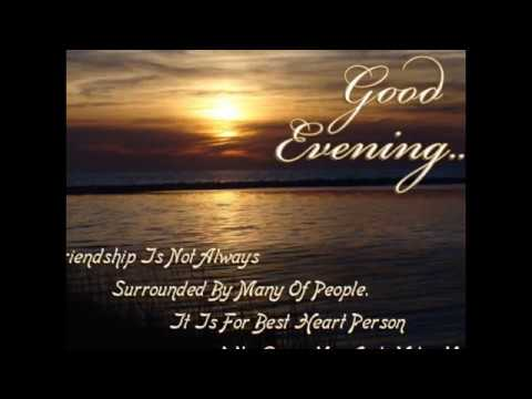 Good Evening Wishes Greetings Quotes Pictures Images Graphics