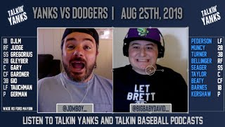 Yanks vs Dodgers | Aug 25th | Pre-Game Show