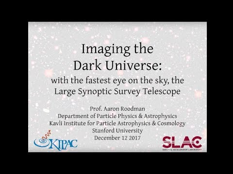 KIPAC Public Lecture | The Fastest Eye on the Sky: The Large Synoptic Survey Telescope