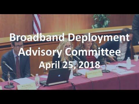 Broadband Deployment Advisory Committee - April 2018