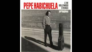 Pepe Habichuela & The Bollywood Strings - Yerbagüena (Disco completo)