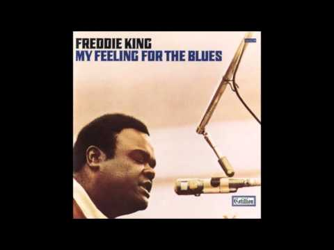 FREDDIE KING (Gilmer , Texas , U.S.A) - The Things I Used To Do