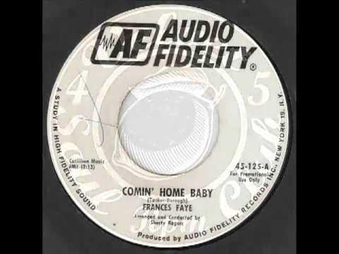 ★☆★FRANCES FAYE Comin Home Baby AUDIO FIDELITY★☆★