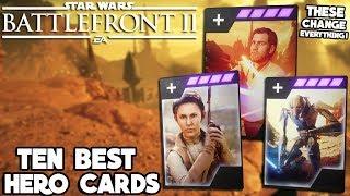 Star Wars Battlefront 2 - 10 Hero Star Cards to Make You a Battlefront II MASTER!