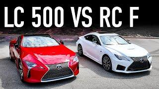 Lexus LC 500 Vs Lexus RC F....Is The LC 500 a Scam?