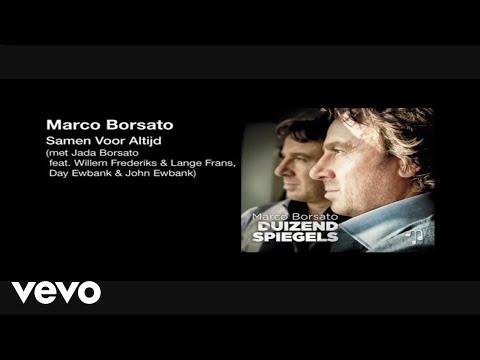 Samen Voor Altijd (met Jada Borsato, Willem Frederiks & Lange Frans, Day Ewbank & John ...