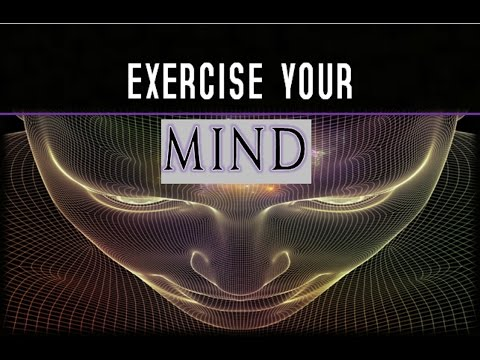A Mental Exercise - Consciously Retrain Your Mind (law of attraction)