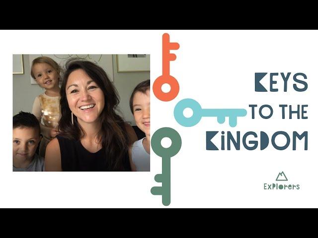 Explorers: Keys to the Kingdom | July 5th