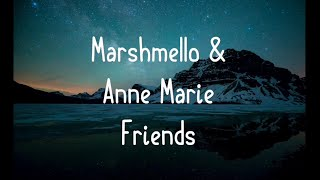 Marshmallow & Anne Marie Friends lyrics song