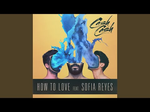 How To Love feat Sofia Reyes