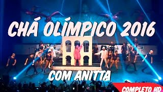 Baixar Chá Olímpico Rio 2016 - Anitta COMPLETO HD