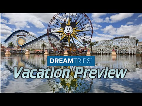 DreamTrips California Vacation - A Grand Disney Experience!