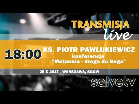 18:00 - Ks. Piotr Pawlukiewicz: Metanoia - droga do Boga (konferencja, SGGW)