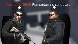 Remember, No Canadian