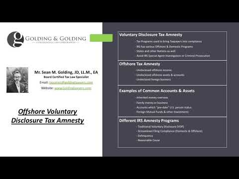 IRS Offshore Disclosure Tax Amnesty Programs: Reporting Assets, Accounts, Investments & Income Late