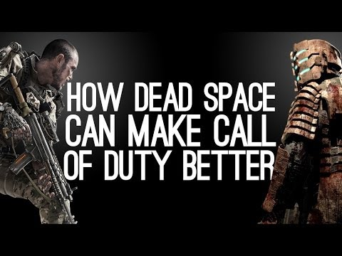 How Dead Space can make Call of Duty better