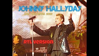 Johnny Hallyday Tour Eiffel 2009 RTL radio version
