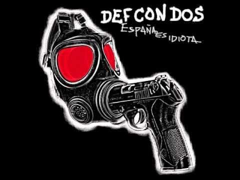 Def Con Dos - España Es Idiota (Álbum Completo)