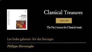 Jean-Philippe Rameau - Les Indes galantes: Air des Sauvages