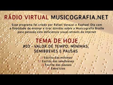 #03 VALOR DE TEMPO: mínimas, semibreves e pausas - RADIO VIRTUAL MUSICOGRAFIA.NET