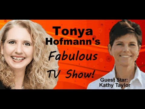 Kathy Taylor guest star on the Tonya Hofmann's Fabulous TV Show
