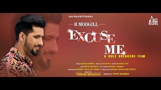 Excuse Me | (Full HD) | R ModGill | New Punjabi Songs 2019 | Latest Punjabi Songs 2019