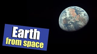 What Does The Earth Look Like From Space?Earth From Space