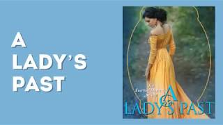 A Lady's Past Trailer